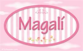 Magali - Nombre decorativo