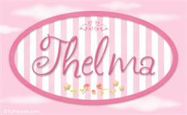 Thelma, nombre para niñas