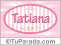 Nombre Nombre Tatiana de bebé, para imprimir