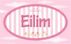 Eilim, nombre para niñas