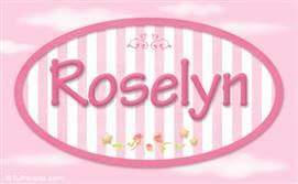 Roselyn, nombre para niñas
