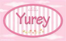 Yurey, nombre para niñas