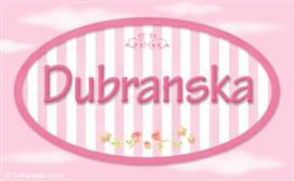 Dubranska, nombre para niñas