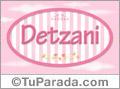 Detzani, nombre para niñas