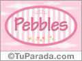 Pebbles, nombre de bebé de niña