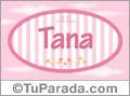 Tana, nombre de bebé de niña