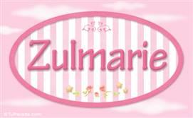 Zulmarie, nombre de bebé de niña