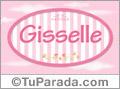 Gisselle, nombre de bebé de niña