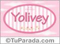 Yolivey, nombre de bebé de niña