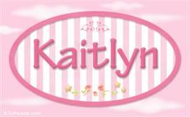 Kaitlyn, nombre de bebé de niña