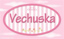 Vechuska, nombre de bebé de niña