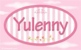 Yulenny, nombre de bebé de niña