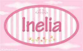 Inelia, nombre de bebé de niña