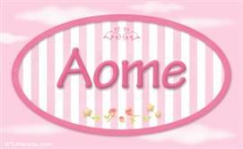 Aome, nombre de bebé de niña