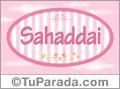 Nombre Nombre Sahaddai de bebé, para imprimir
