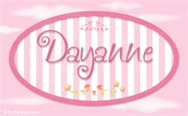 Dayanne, nombre de bebé de niña