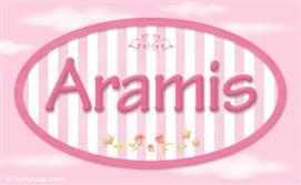 Aramis, nombre de bebé de niña