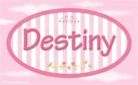 Destiny, nombre de bebé de niña
