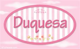 Duquesa, nombre de bebé de niña