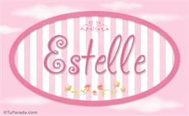 Estelle, nombre de bebé de niña