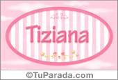 Tiziana, nombre de bebé de niña