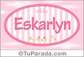 Eskarlyn, nombre de bebé de niña