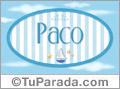 Paco - Nombre decorativo