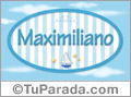 Maximiliano - Nombre decorativo