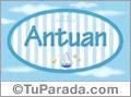 Antuan, nombre de bebé, nombre de niño