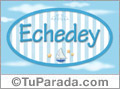 Echedey, nombre de bebé, nombre de niño