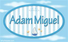 Adam Miguel, nombre de bebé, nombre de niño