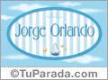 Jorge Orlando, nombre de bebé, nombre de niño