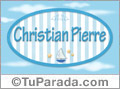 Nombre Nombre Christian Pierre  de bebé, para imprimir