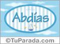 Abdias, nombre de bebé, nombre de niño