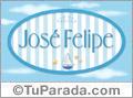 José Felipe, nombre de bebé, nombre de niño