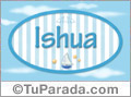 Ishua, nombre de bebé, nombre de niño
