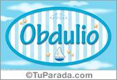 Obdulio - Nombre decorativo