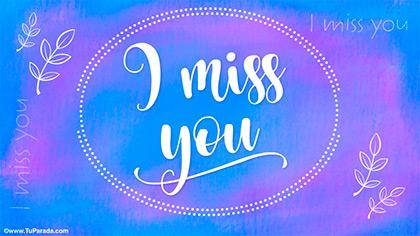 I miss you en azules