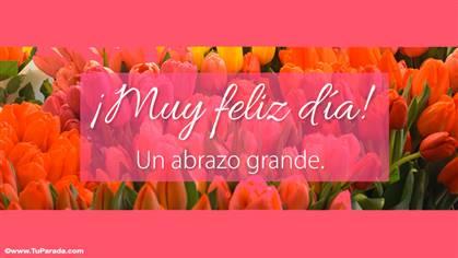 Tarjeta de muy feliz día con flores