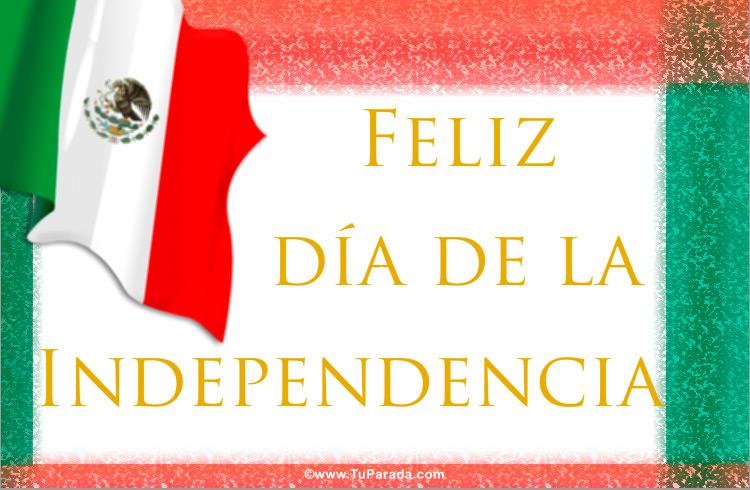 Día De La Independencia De México Bandera De México Fecha