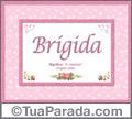 Significado e origem de Brigida