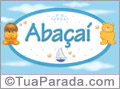 Nomes de bebê: Abaçaí