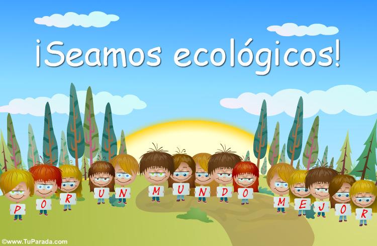 Tarjeta - Seamos ecológicos