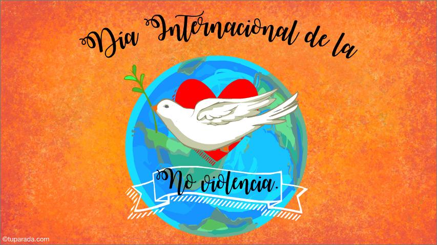 Ver fecha especial de Día Internacional de la No violencia