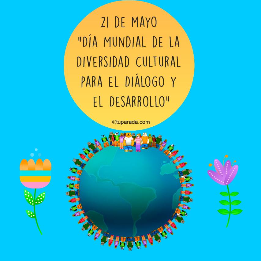 Ver fecha especial de Día Mundial de la Diversidad Cultural