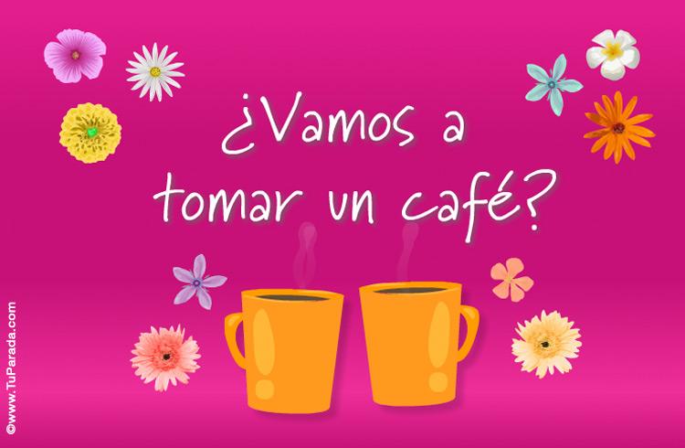 Vamos A Tomar Un Café Invitaciones Para Amigos Tarjetas