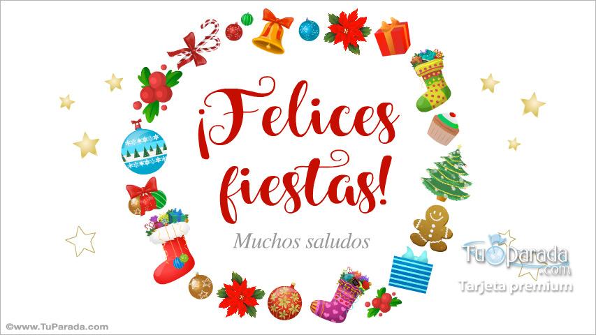 Tarjeta - Felices Fiestas y muchos saludos