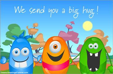 We send you a big hug