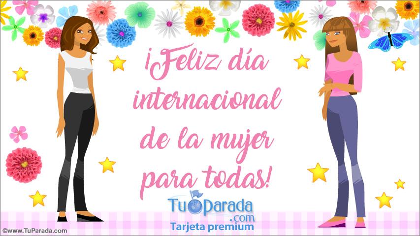 Tarjeta - Feliz día de la mujer para todas