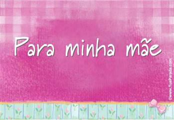 Cartão para minha mãe